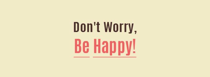 Don't Worry Be Happy Facebook Cover Photo.png